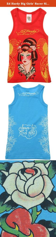 Ed Hardy Big Girls' Racer Sleeveles Tank Top -Turquoise - Large. She will look ravishing in the Ed Hardy Racer Tank Top for Teens . This sweet tank features a Crew neck front and racer back. Also includes Beautiful graphic design . She might be too young for the real thing, but this Ed Hardy T shirt lets her enjoy tattoo artistry in a temporary way.