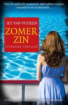 Zomerzin - Jet van Vuuren. De eigenaresse van een boekhandel in Amsterdam brengt haar welverdiende vakantie door in een bezinningsoord op de Veluwe. Maar de week vol mindfulness en yoga verandert al snel in een nachtmerrie. Reserveer: http://www.theek5.nl/iguana/?sUrl=search#RecordId=2.285007