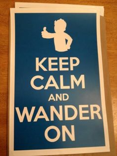 Not a fan of these Keep Calm posters, but when it's Fallout related, I can get behind it.