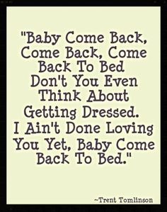 Come back to bed lyrics