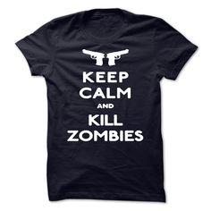 KEEP CALM AND KILL ③ ZOMBIESKEEP CALM AND KILL ZOMBIESKEEP CALM AND KILL ZOMBIES