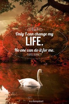 """""""Only I can change my life."""" Carol Burnett Click through for all 150 inspirational quotes about life! Inspirational Quotes For Teens, Positive Quotes For Life, Inspiring Quotes About Life, Happy Quotes, Life Quotes, I Can Change, Change My Life, Carol Burnett, Coping With Stress"""