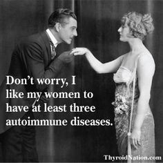 Nice to laugh about SOME things! :)  #autoimmune #thyroid #funny #health www.ThyroidNation.com