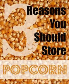 Popcorn & Cornmeal 3 Reasons You Should be Storing Popcorn! Learn how to make Homemade Popcorn & Cornmeal! Reasons You Should be Storing Popcorn! Learn how to make Homemade Popcorn & Cornmeal! Emergency Preparedness Food Storage, Emergency Preparation, Emergency Food, Survival Food, Survival Prepping, Survival Supplies, Emergency Kits, Homestead Survival, Survival Skills