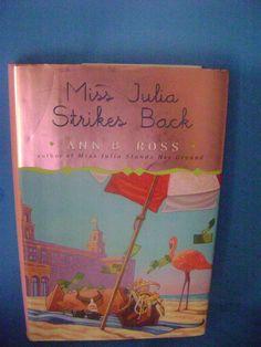 Miss Julia Strikes Back  By  Ann B. Ross   HC/DJ Viking 2007 9780670038411