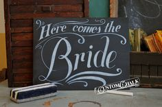 Here Comes the Bride  wedding chalkboard  Ring by customchalk, $45.00