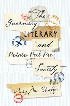The Guernsey Literary and Potato Peel Pie Society by Roberto de Vicq de Cumptich for Dial Press