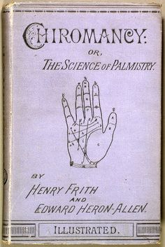Heron-Allen's First Edition 1883 and First Book on Chiromancy or the Science of Palmistry, Co-Author Henry Frith.