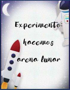 """Proyecto el espacio: experimento """"¿cómo hacer arena lunar?"""" Space Party, Space Theme, Planet Project, Nasa, Reggio Emilia, Social Science, Solar System, Crafts For Kids, Teaching"""