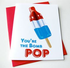 "Father's Day Card by Crab Apple Design, $4.50 It's a rocket pop! It's a bomb pop! Your Pop's the Bomb!    This card features my own illustration of the much beloved retro red white and blue popsicle. Professionally printed on 80 pound semigloss card stock, with rocket red Astrobright envelope included.  Dimensions: 4.25"" wide x 5.5"" tall."