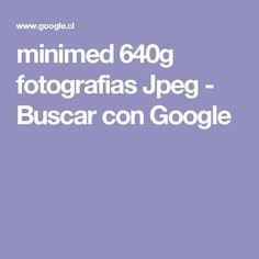 minimed 640g fotografias Jpeg - Buscar con Google