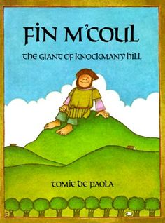 Fin M'coul: The Giant of Knockmany Hill by Tomie dePaola http://www.amazon.com/dp/0823403858/ref=cm_sw_r_pi_dp_rt-Bub1DNEPWG