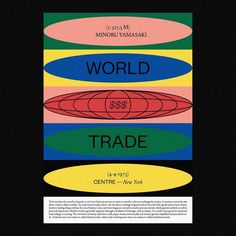World Trade Centre poster Lorena G. Type Posters, Graphic Design Posters, Graphic Design Typography, Graphic Design Inspiration, Graphic Prints, Graphic Art, Web Design, Layout Design, Poster S