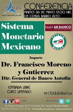 """#Conferencia """"El Sistema Monetario Mexicano"""" por el Dr. Francisco Moreno y Gutierrez Dir. General de Banco Autofin en la #universidad con mas trayectoria calidad y confianza de #Tula"""