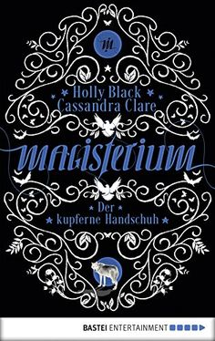 Magisterium der weg ins labyrinth magisterium serie 1 ebook magisterium der kupferne handschuh band 2 magisterium serie ebook holly fandeluxe Ebook collections