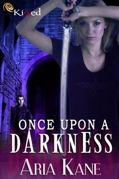 Once Upon a Darkness by Aria Kane is available on Kindle too! http://www.amazon.com/dp/B00DFJ2LTG/ref=cm_sw_r_pi_dp_fWNVrb19C4BWB