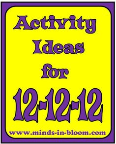 12 Fun Ideas for celebrating 12-12-12