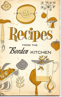 Recipes from the Borden Kitchen not dated; Borden's was located in Columbus, OH and had Elsie the Cow as a spokeperson! Dairy products were their mainstay; My favorite chapter in this gem: Frankly Fancy!