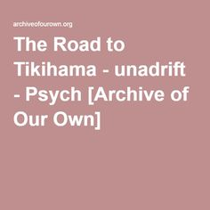 "The Road to Tikihama - unadrift  This is not a story about a chance meeting of two insomniacs. This is a story about beer, a machete, the fashion police, zebras, egg salad, Truth or Truth, the c-word and handcuffs. With sprinkles on top. (Post ""Tuesday the 17th"".)"