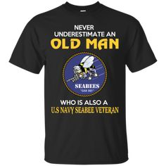 US Navy Seabee Veteran Shirts Old Man With US Navy Seabee Veteran Hoodies Sweatshirts