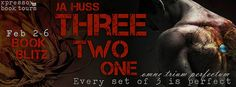Book Blitz: Three Two One (321) by JA Huss | Lola's Reviews