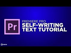 Self-Writing Text Tutorial in Adobe Premiere Pro by Chung Dha - YouTube