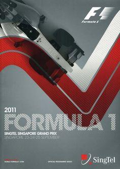 853GP - 2011 FORMULA 1 SINGTEL SINGAPORE GRAND PRIX PROGRAMA Singapore Grand Prix, Gp F1, Automobile, Car Posters, Event Posters, Sports Wallpapers, Courses, Banner Design, Auto Racing