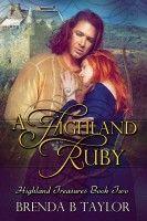 A Highland Ruby, an ebook by Brenda Taylor at Smashwords