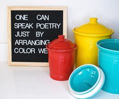 """""""One can speak poetry just by arranging color well."""