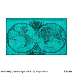 World Map (1691) Turquoise & Black Poster