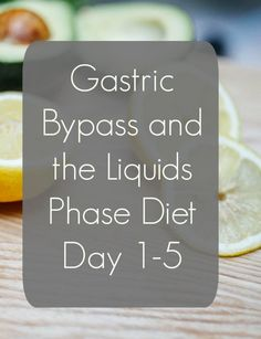 Bariatric Surgery Post op Diet for Gastric Bypass The Liquid Diet