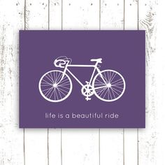 Bicycle Art Print with Quote  Life is a by MooseberryPrintShop