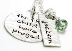 For this Child I have Prayed - Personalized sterling silver hand stamped necklace by Silver Impressions