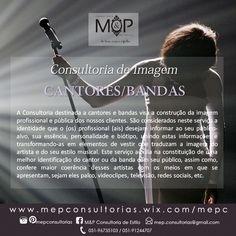 Consultoria de Imagem para Cantores/Bandas: Acompanhe o resultado dos serviços prestados em nosso Blog --> www.mepconsultorias.blogspot.com.br