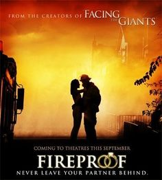 """Fireproof...amazing Christian movie. """"Love is not a fight, but it's something worth fighting for."""""""