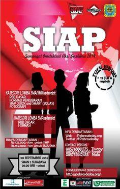 SIAP (Semangat Intelektual Aksi Paskibra 2014) 6 September 2014 At SMAN 2 Surabaya 06.00 - Selesai  http://eventsurabaya.net/siap-semangat-intelektual-aksi-paskibra-2014/