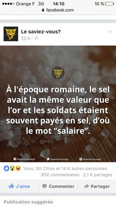 """In Roman times, salt had the same value as gold and soldiers were often paid in salt, that's where we get the word """"salary"""". Ah Ok, Quote Citation, Wtf Fun Facts, French Lessons, Cogito Ergo Sum, Life Moments, Fact Quotes, Things To Know, Good To Know"""