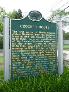 Crocker House, Mt. Clemens, Michigan Historical Sign in front of the house now run by the Macomb County Historical Society.