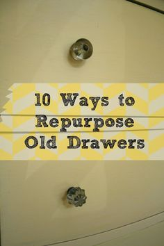 Dukes and Duchesses: 10 Ways to Repurpose Old Drawers  Instead of paint storage -- a spice rack for the kitchen!