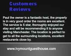 Here Is What Our Customers Think of The Ivy Mount Guest House www.ivymountguesthouse.com Visit Manchester, Best Bed And Breakfast, Cool Rooms, Be Perfect, Ivy, How To Get, House, Home, Haus