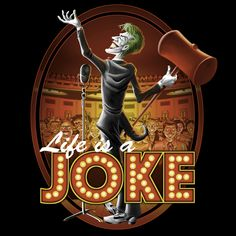 Life Is A Joke - Laugh Now, Cry Later - Neatorama