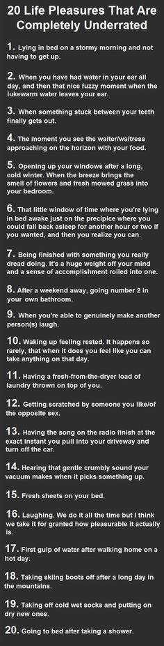 20 Life Pleasures That Are Completely Underrated. Number 20