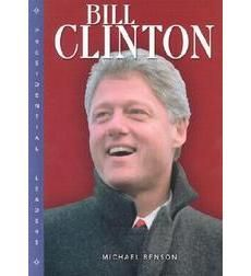 Benson, M. (2004). Bill Clinton. Minneapolis, MN: Lerner.