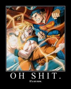 Ultimate battle! Who'd win #Superman or #Goku?