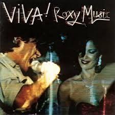 Roxy Music: Viva! (1976) (Live Album)