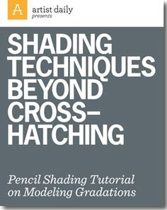 Get your free guide to pencil shading and learn techniques beyond cross hatching. Includes expert advice on modeling graduations.