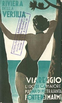 Riviera della VersiliaViareggio , Forte dei Marmi, Marina di Pietrasanta, Lido di Camaiore - Vintage travel beach poster art deco #essenzadiriviera www.varaldocosmetica.it/en