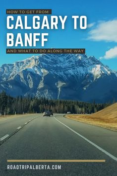 Both Calgary and Banff are top-tier destinations when travelling to Canada. Here is a full guide of how to get from Calgary to Banff while exploring the best things to do along the way. Enjoy! Things To Do, Good Things, Visit Canada, Banff, Canada Travel, No Way, Calgary, Explore, Mountains