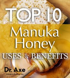 Manuka Honey Uses and Benefits
