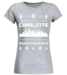 """# Charlotte Christmas T-Shirts, Ugly Christmas Sweater Shirt .  Special Offer, not available in shops      Comes in a variety of styles and colours      Buy yours now before it is too late!      Secured payment via Visa / Mastercard / Amex / PayPal      How to place an order            Choose the model from the drop-down menu      Click on """"Buy it now""""      Choose the size and the quantity      Add your delivery address and bank details      And that's it!      Tags:"""